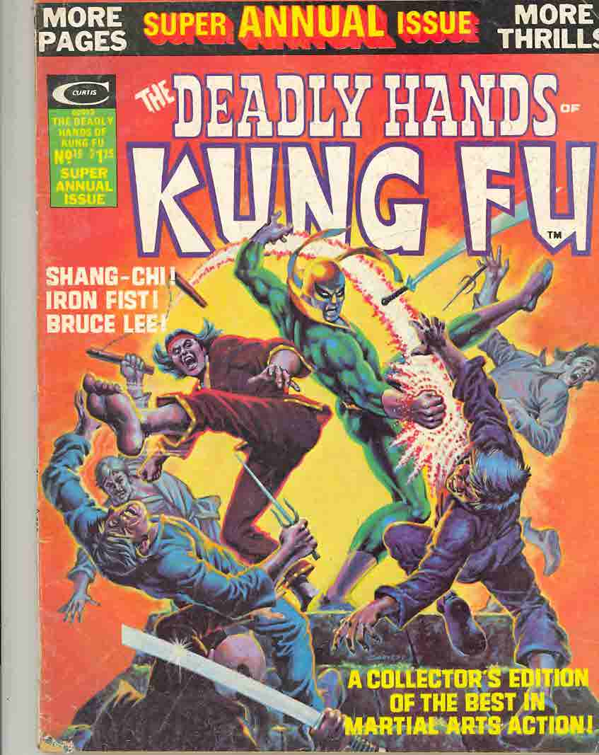 Summer 1975 The Deadly Hands of Kung Fu