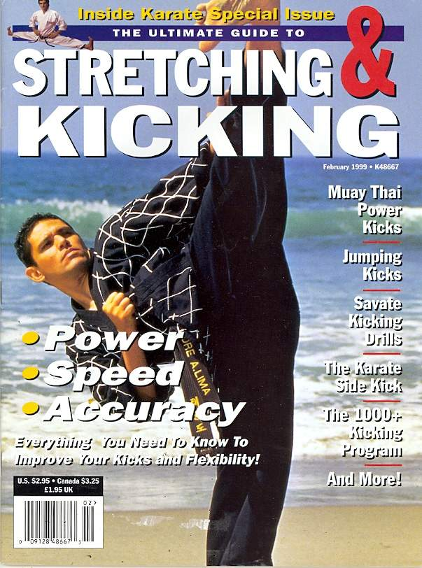 02/99 The Ultimate Guide to Stretching & Kicking