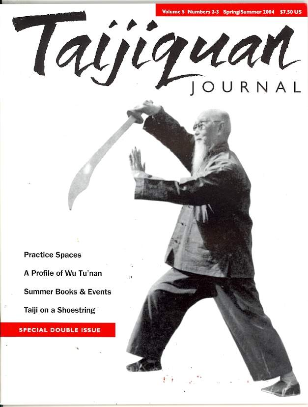 Spring 2004 Taijiquan Journal