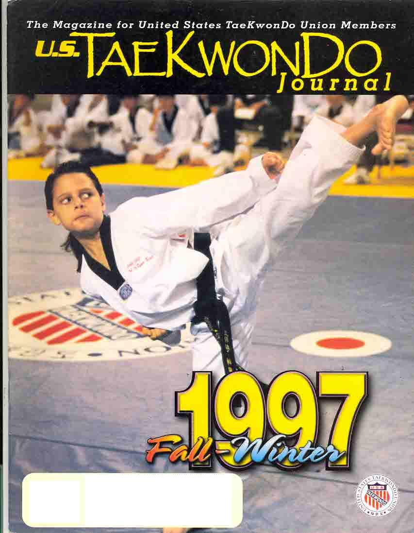 Fall 1997 U.S. Tae Kwon Do Journal
